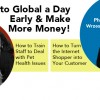 Come to Global a Day Early and Make More Money!